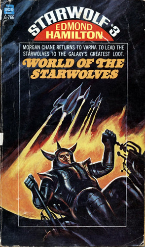 Starwolf 3: World of the Starwolves by Edmond Hamilton. Ace 1968. Cover artist Jack Gaughan