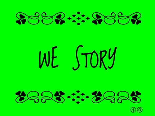 Buzzword Bingo: We Story = A story, sometimes narrative, created in a collaborative fashion