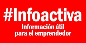Thumbnail for #Infoactiva Información útil para el emprendedor