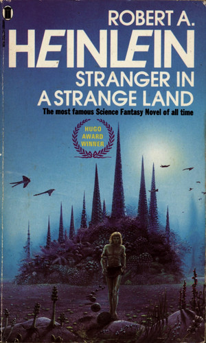Stranger in a Strange Land by Robert Heinlein. NEL 1978. Cover artist Tim White