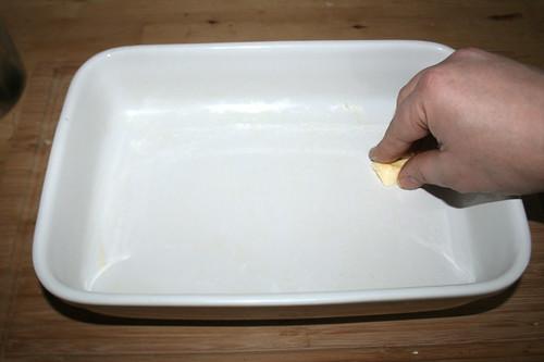 35 - Auflaufform ausfetten / Grease casserole
