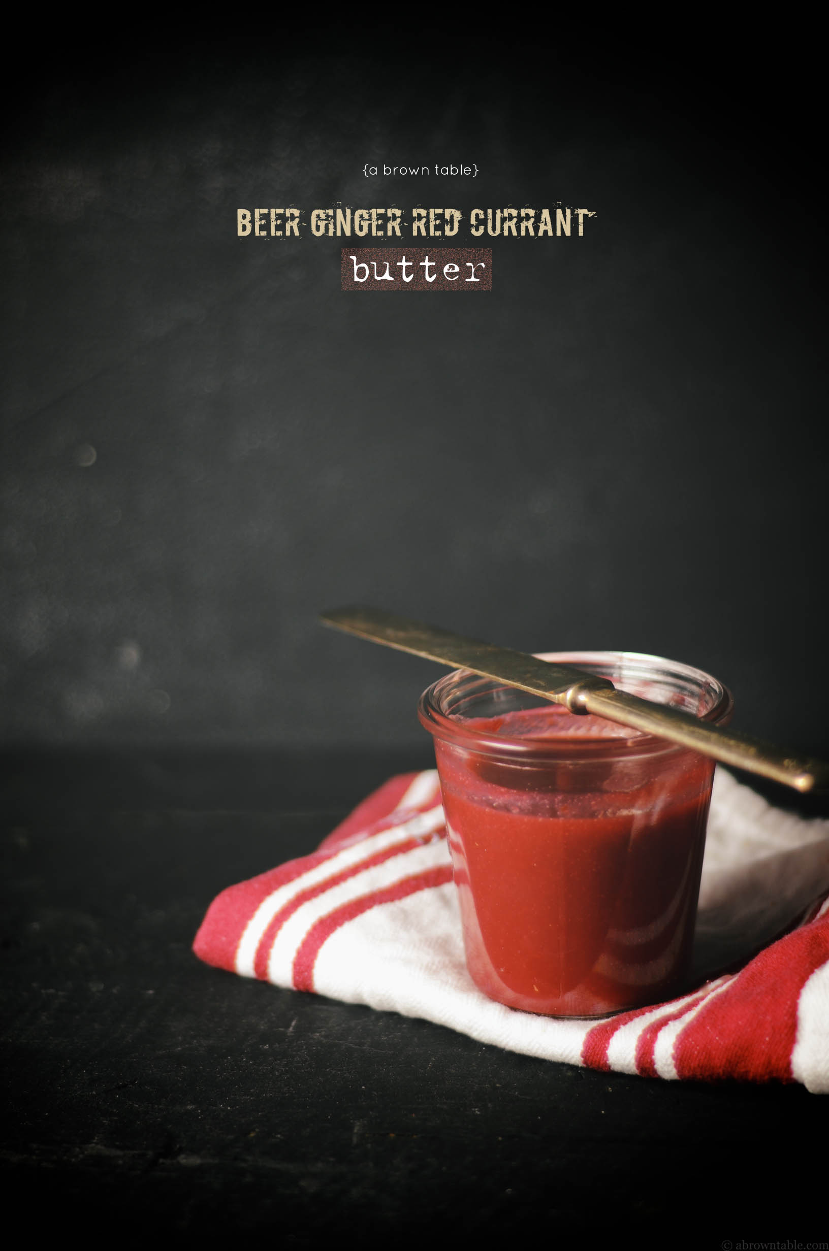 quick beer ginger red currant butter