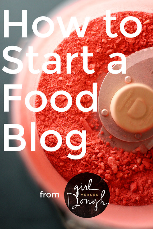 How to Start a Food Blog (in 3 easy steps!) | girlversusdough.com