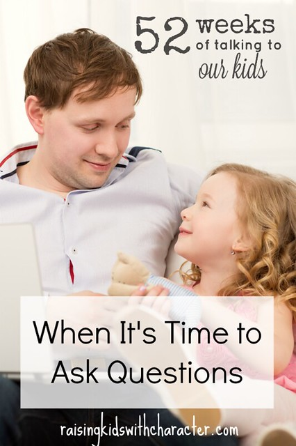 52 Weeks of Talking to Our Kids When It's Time to Ask Questions