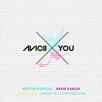 Avicii – X You