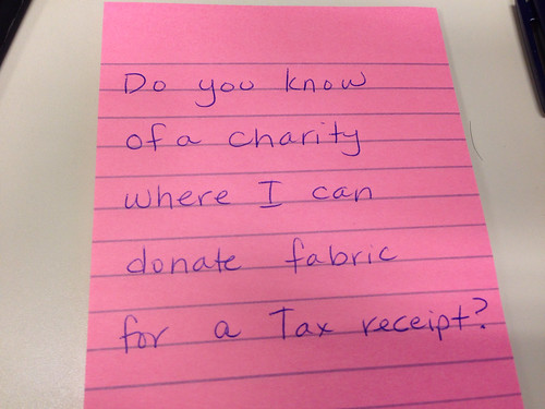 Do you know of a charity where I can donate fabric for a tax receipt? by aviva_hadas (Amy)