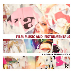"""""""Film Music and Instrumentals - A Kutmusic Sampler, Vol.1"""" cover"""