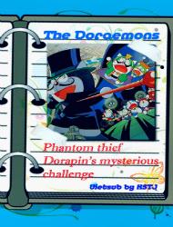 The Doraemons: The Mysterious Thief Dorapan The Mysterious Cartel - Doraemon Short Films 1997: Siêu Đạo Chích Dorapan Và Lá Thư Thách Đấu