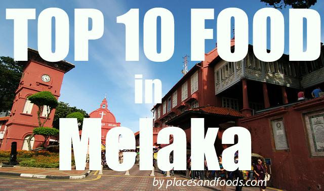 top 10 melaka