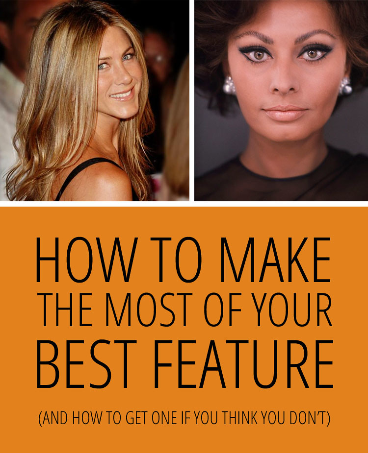 How To Make The Most Of Your Best Feature