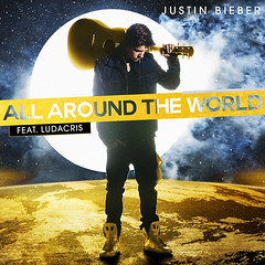 Justin Bieber – All Around the World (feat. Ludacris)