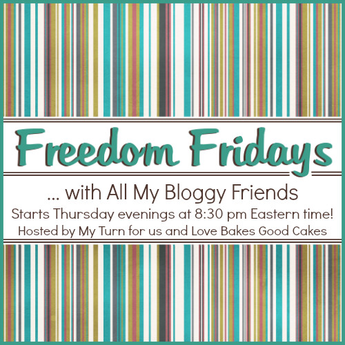 Freedom Fridays with All My Bloggy Friends #44.