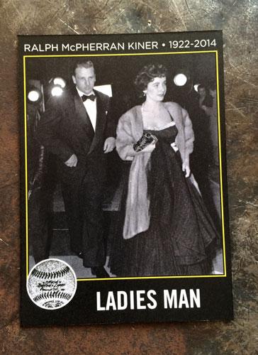2014 SlangKo Ralph Kiner Ladies Man front