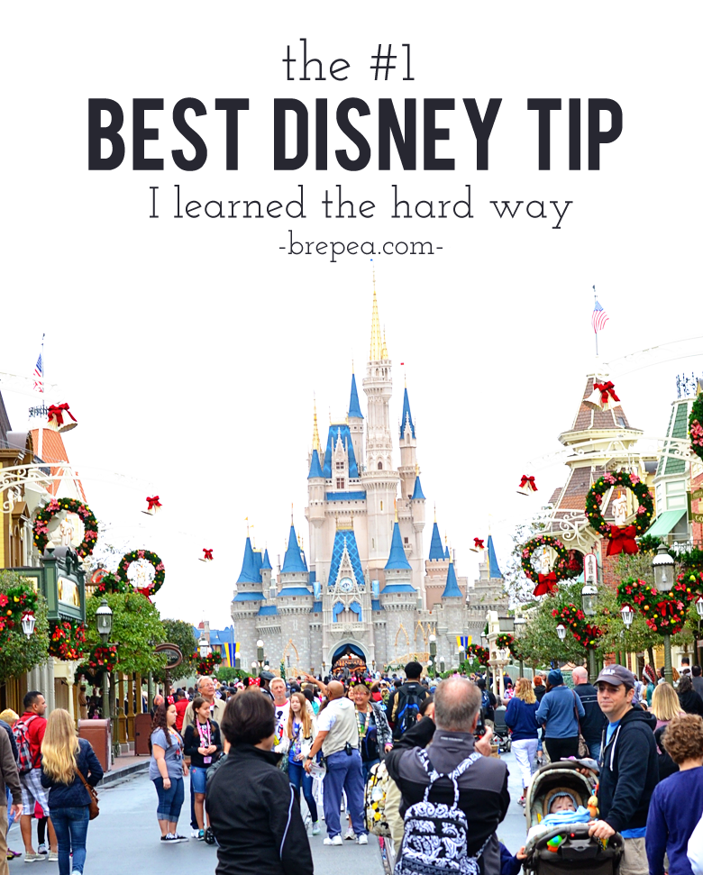 the #1 Best Disney Tip I learned the hard way.
