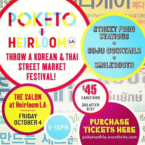 Just announced! We are doing a Korean and Thai street food party @heirloomla salon on Oct 4th! Info and tickets at poketoathla.eventbrite.com