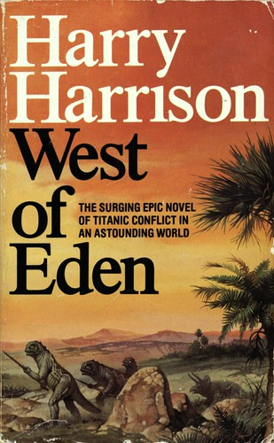 West of Eden by Harry Harrison. Granada 1985. Cover artist Gino D'Achille