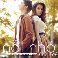 Hồ Ngọc Hà & Noo Phước Thịnh – Nỗi Nhớ Đầy Vơi (2011) (MP3) [Single]