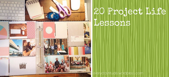 20 Project Life Lessons