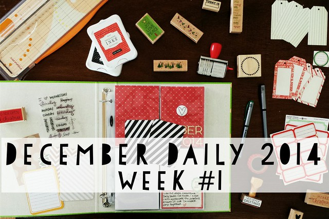 december daily 2014: week no. 1