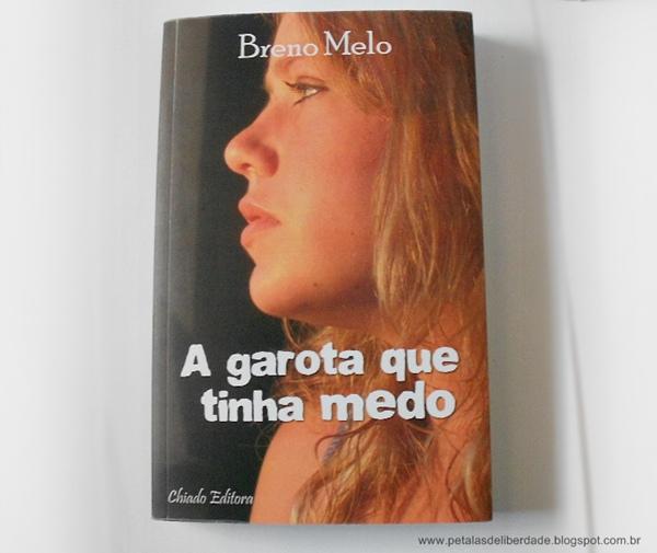 A garota que tinha medo, Breno Melo, livro, capa, sinopse