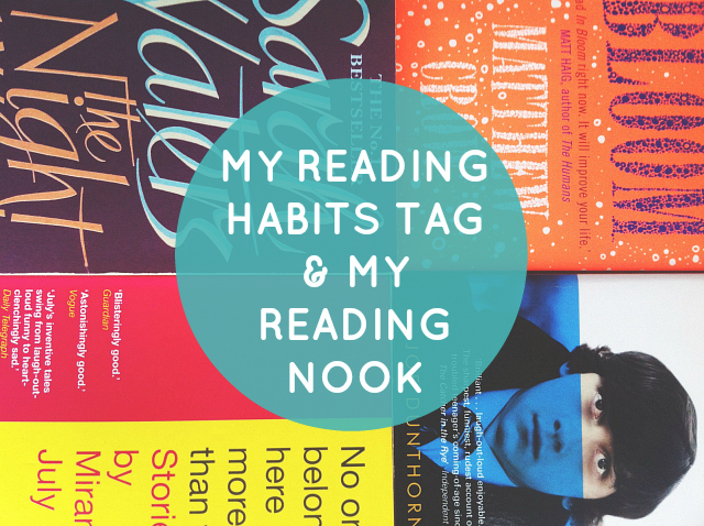 vivatramp lifestyle book blog blogger uk my reading habits tag reading nook dunthorne july sarah waters in bloom