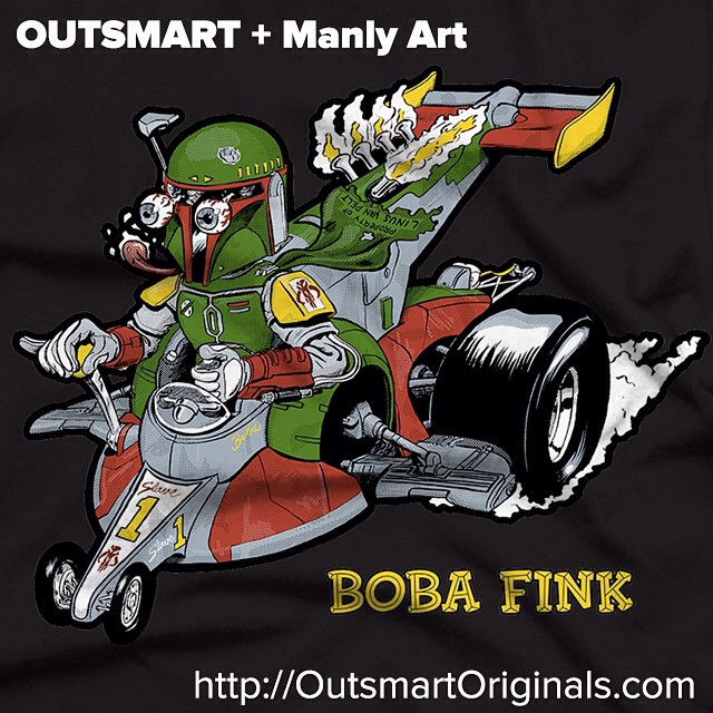 Outsmart Originals + Manly Art Boba Fink Tee!