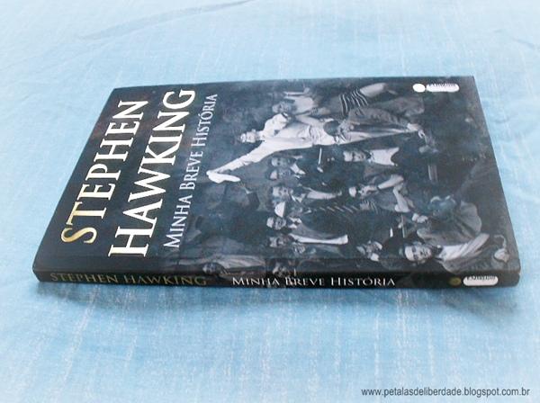 Stephen Hawking, Minha Breve História, livro, resenha, trechos, Intrínseca, esclerose lateral amiotrófica