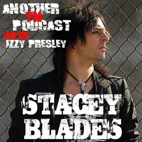 Another F'n Podcast with Izzy Presley (Stacey Blades - 12/16/14)