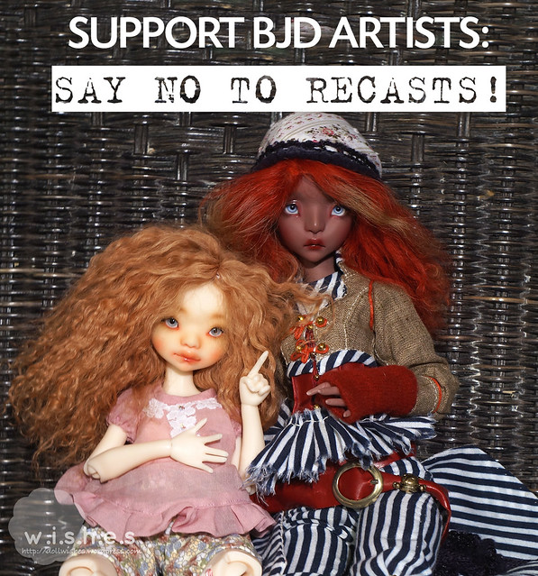 WE SUPPORT BJD ARTISTS AND SAY NO TO RECASTS!