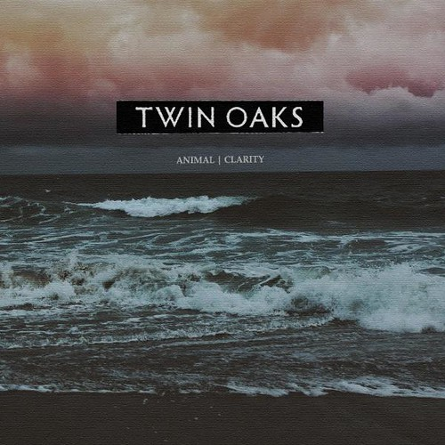 Twin Oaks - Animal - Clarity