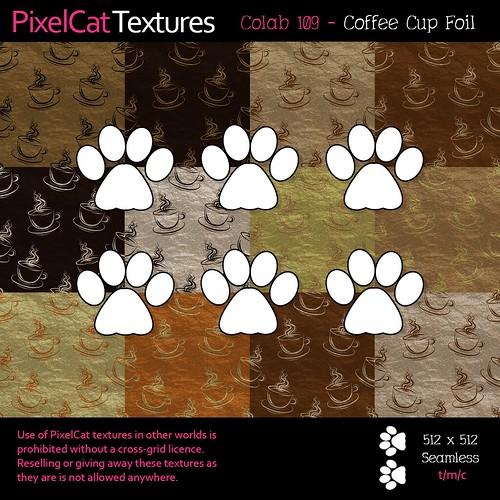PixelCat Textures - Colab 109 - Coffee Cup Foil