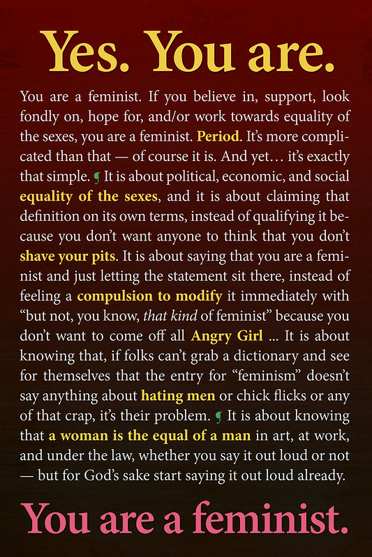 You are a feminist