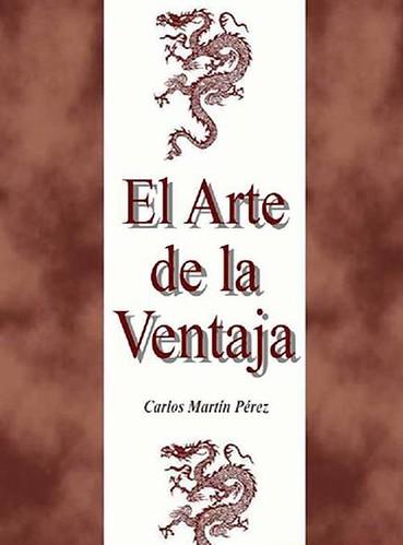 El Arte de la Ventaja - Carlos Martin Pérez