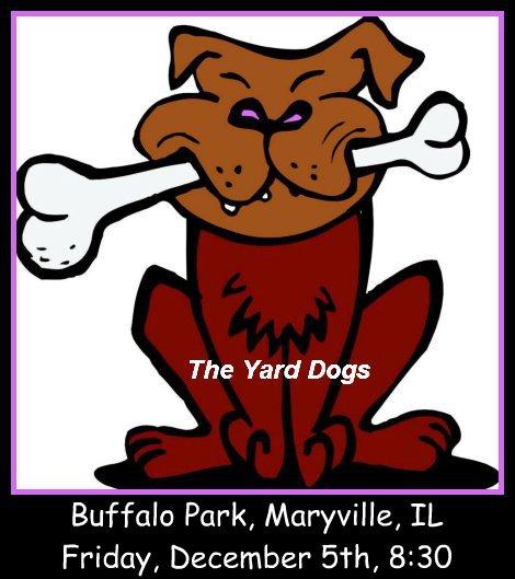 Yard Dogs 12-5-14