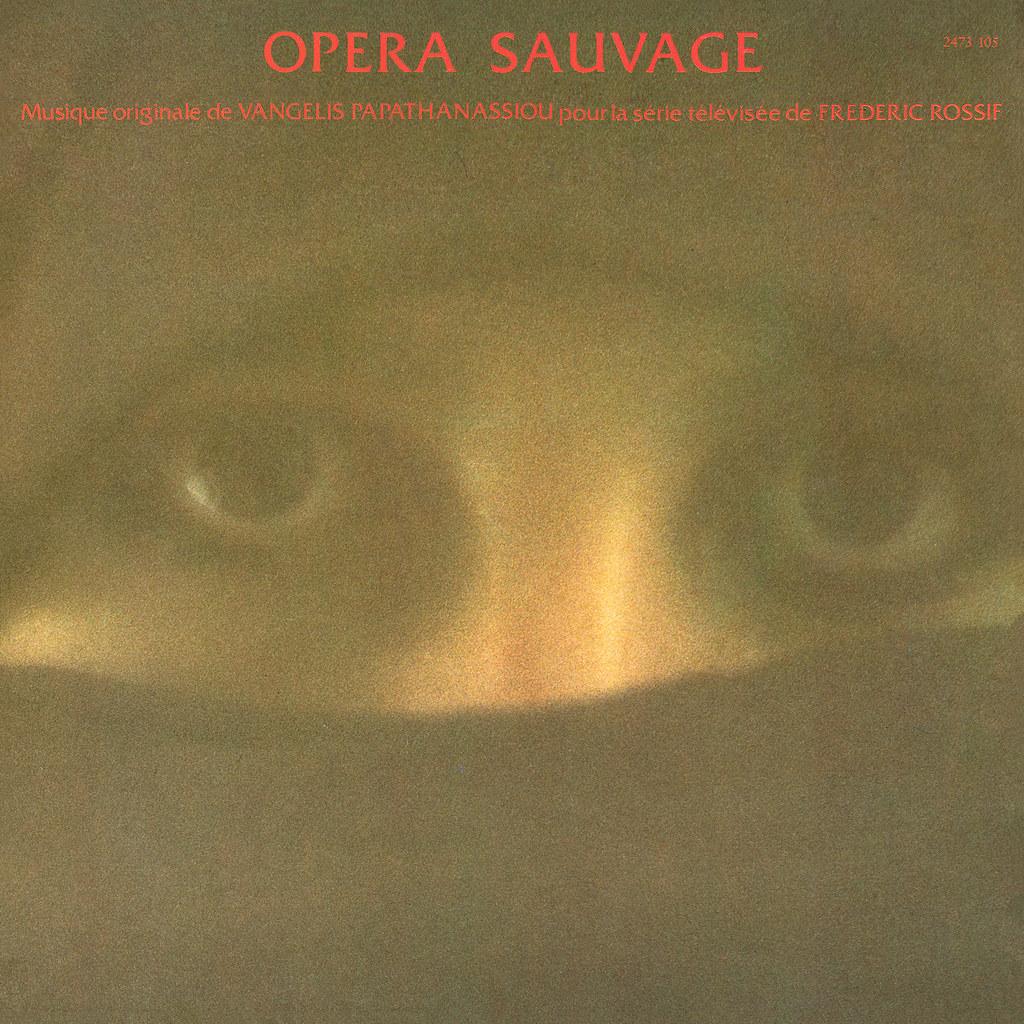 Vangelis Papathanassiou - L'opéra sauvage