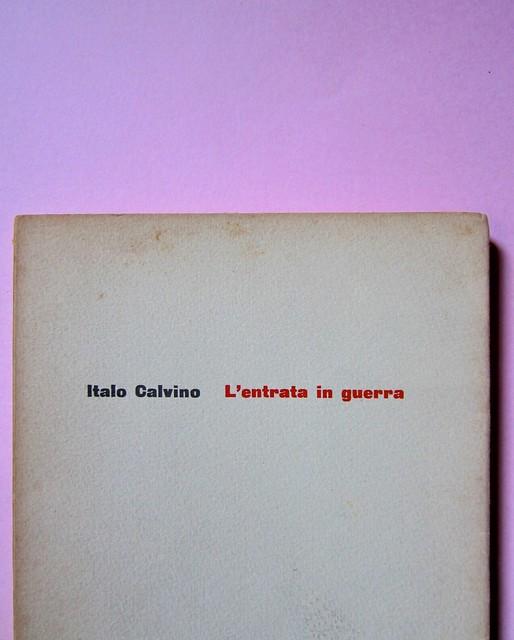 L'entrata in guerra, di Italo Calvino. Einaudi 1954. [Progetto grafico di Albe Steiner]. Copertina (part.), 4