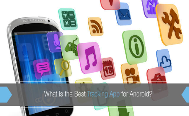 Best Tracking App Android