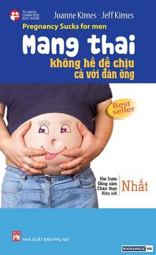 mang thai khong he de chiu doi voi ca dan ong