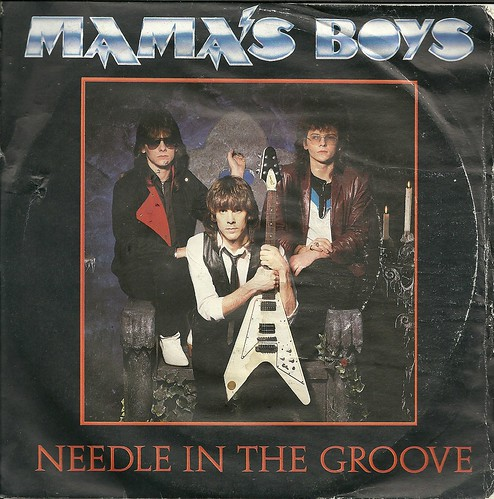 "1985 Mama's Boys ""Needle In The Groove"" b/w ""Don't Tell Mama"" 7"" Picture Sleeve Single (Front)"