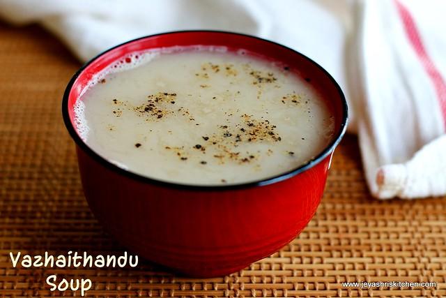 vazhaithandu-soup