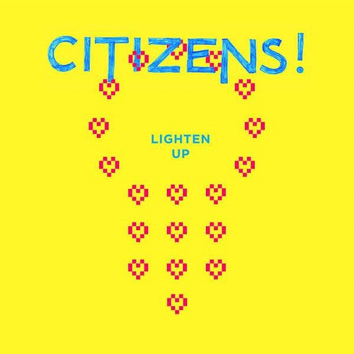 Citizens! - Lighten Up