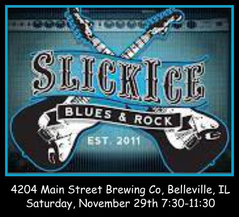 Slick Ice Blues & Rock 11-29-14