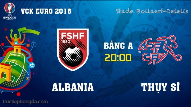 Albania vs Thụy Sĩ