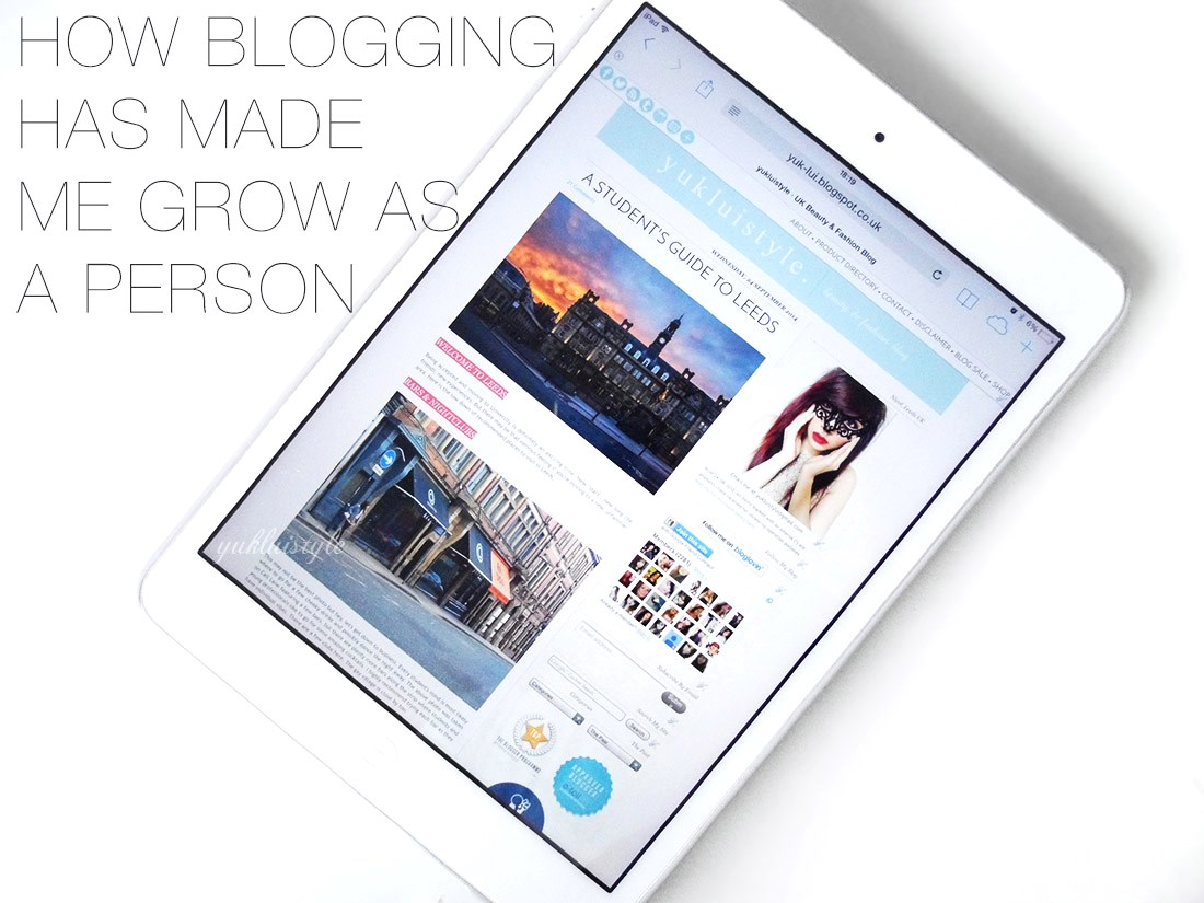 How Blogging Has Made Me Grow As a Person