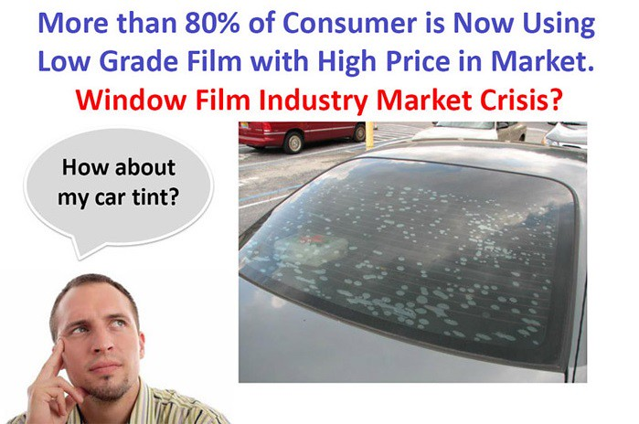 More than 80% of Consumer is Now Using Low Grade Tinting Film with High Price in Malaysia Market