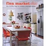 Flea Market Chic by Liz Bauwens & Alexandra Campbell