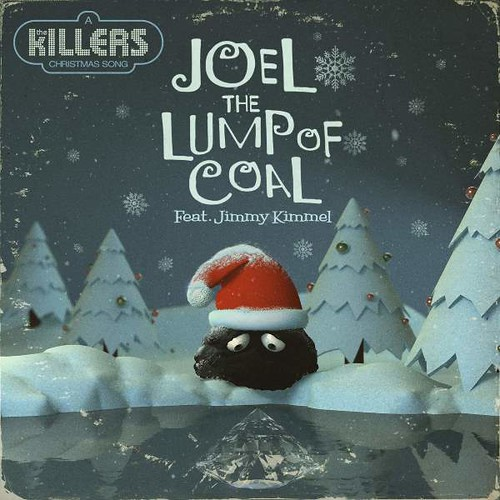 The Killers - Joel The Lump Of Coal (Feat. Jimmy Kimme)