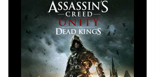 Assassin's Creed Unity: Dead Kings Walkthrough