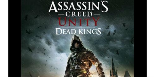 Assassin's Creed Unity: Dead Kings Walkthrough