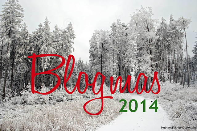 Blogmas 2014 SydneysFashionDiary